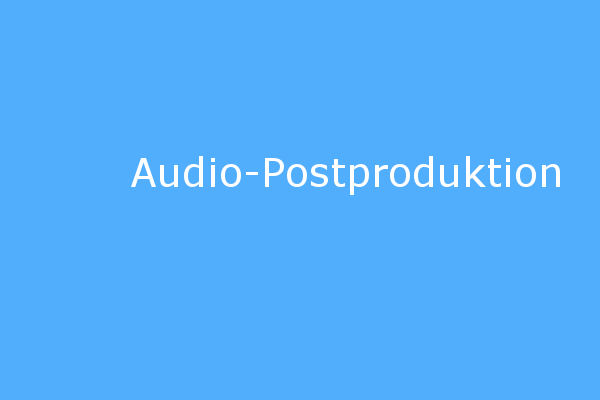 Audio-Postproduktion